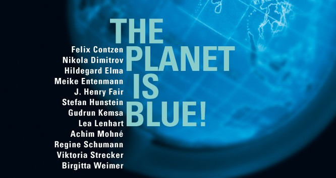 Groupexhibition: The planet is blue